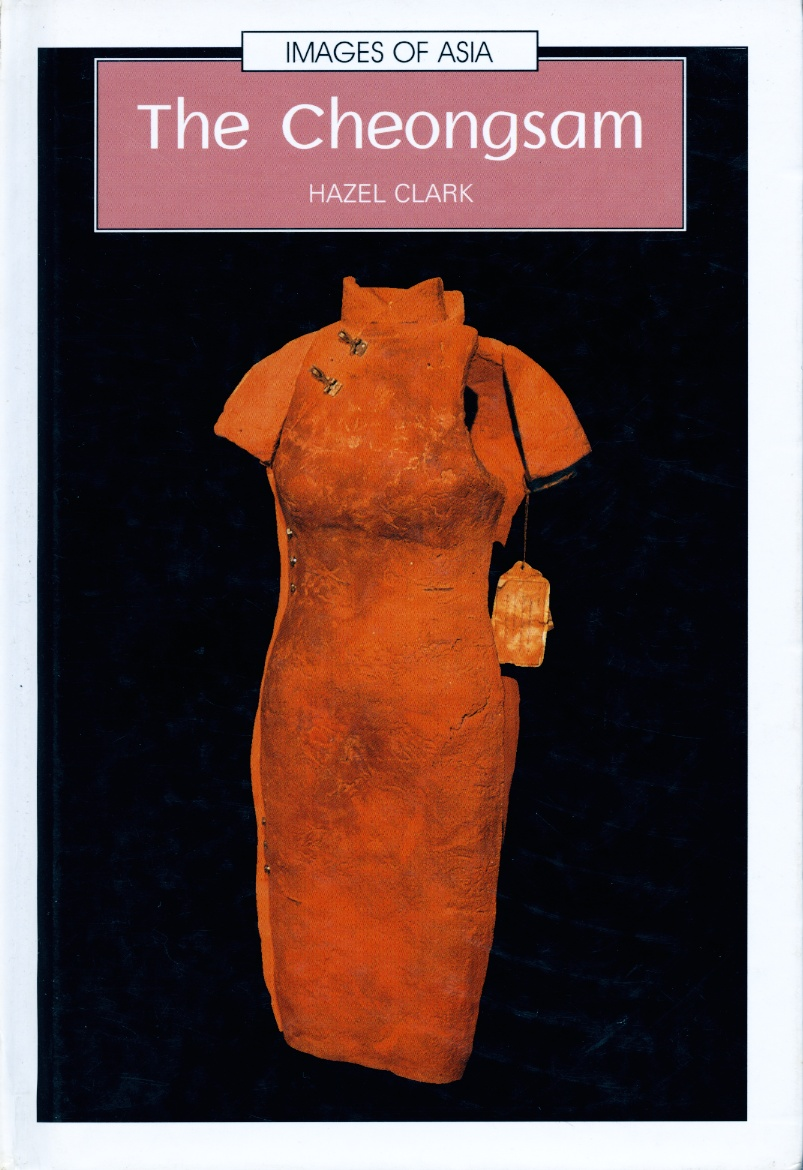 Cover of 'The Cheung Sam' by Dr Hazel Clark